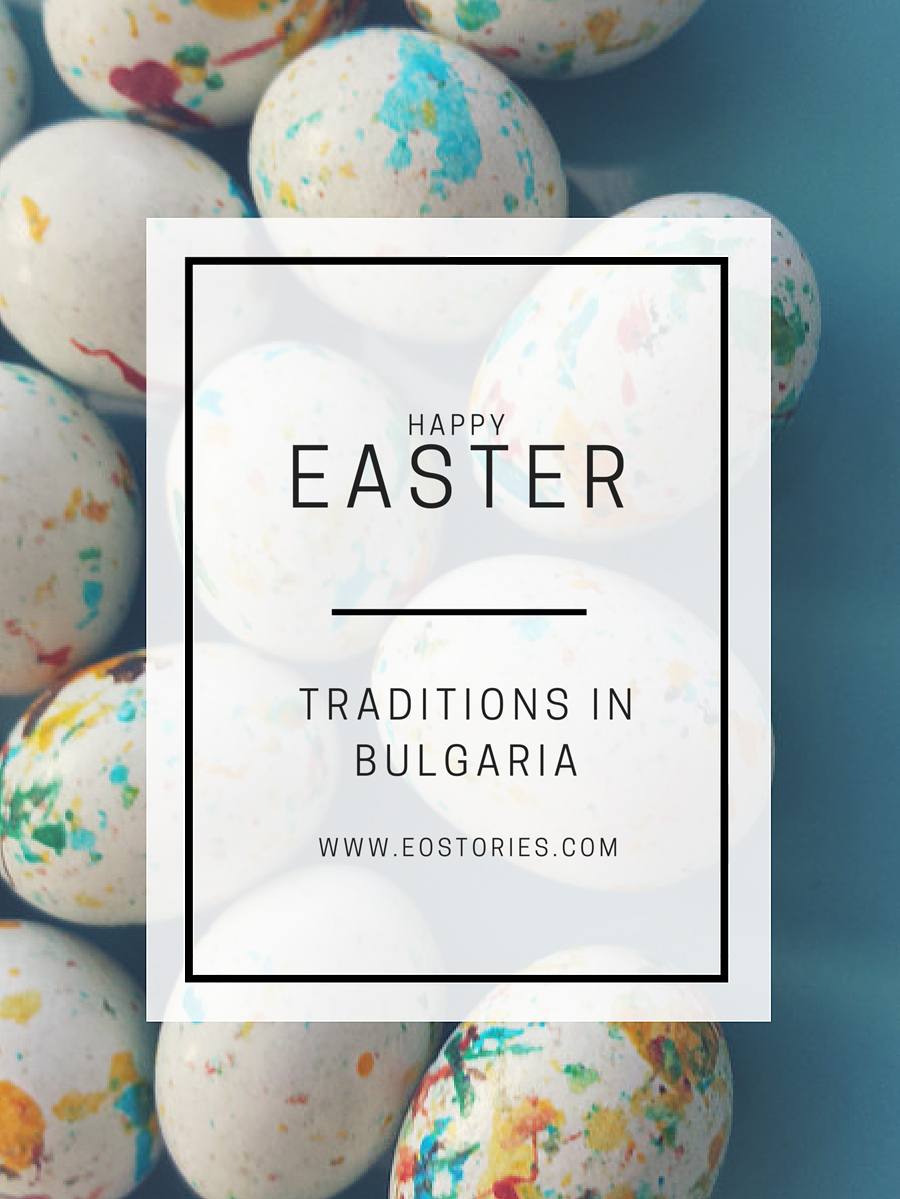 Easter traditions in bulgaria eostories travel blog for european easter bulgaria m4hsunfo