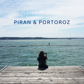 slovenia-seaside-piran-portoroz-travel-blog-sofia-eostories