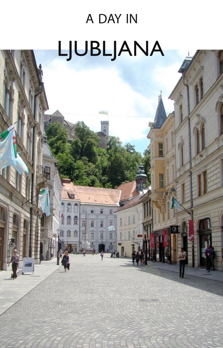 A day in Ljubljana, Slovenia