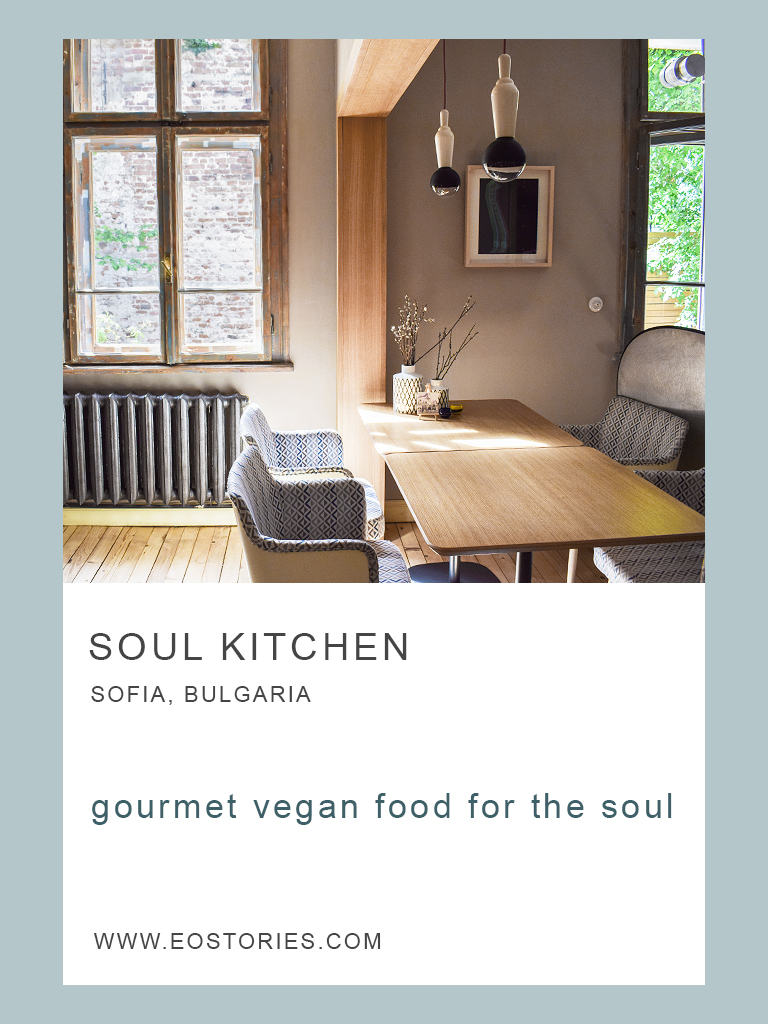 Food For The Soul – Soul Kitchen, Sofia, Bulgaria | EoStories ...